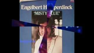 Watch Engelbert Humperdinck Misty Blue video