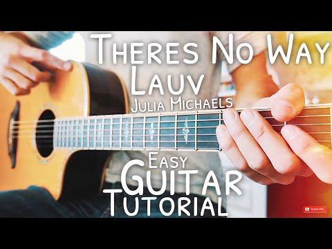 There's No Way Lauv Julia Michaels Guitar Tutorial // There's No Way Guitar // Guitar Lesson #569