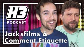 Jack & Erik - H3 Podcast #168