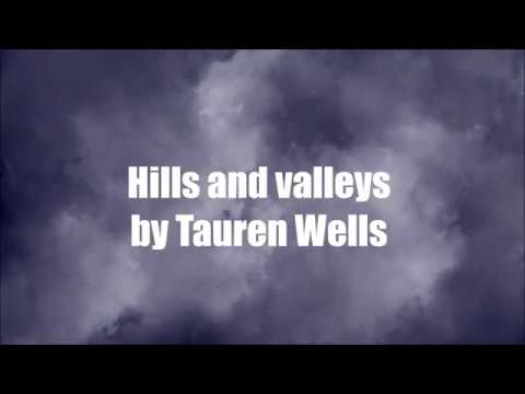 Hills and Valleys (acoustic lyrics) // Tauren Wells