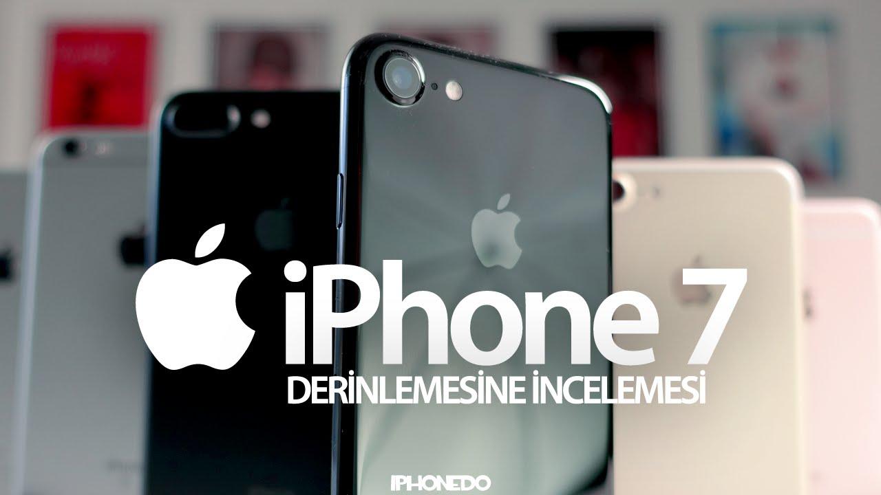 iPHONE 7 / 7 PLUS — DERİNLEMESİNE İNCELEMESİ [4K]