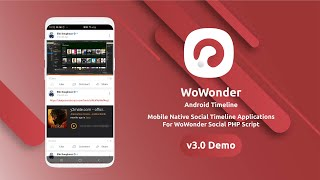 WoWonder Social Native Mobile Timeline Demo v2.7.1