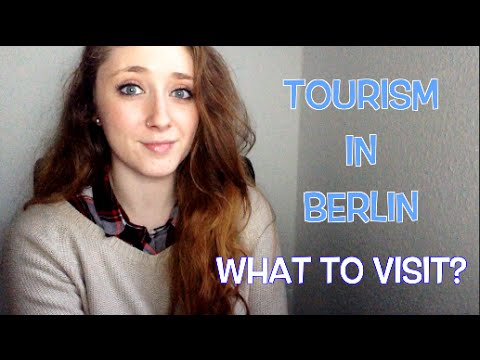 TOURISM IN BERLIN - WHAT TO VISIT