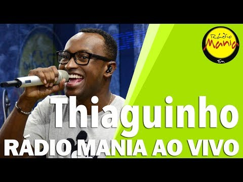 🔴 Radio Mania - Thiaguinho - Tô Te Filmando  Tarde Demais