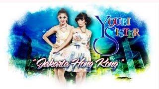 Gambar cover Youbi Sister Jakarta - Hong Kong Video Lyrics