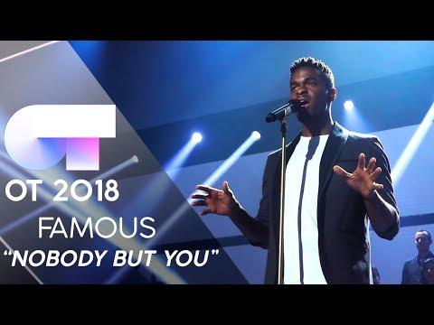 """NOBODY BUT YOU"" - FAMOUS   GALA 7   OT 2018"