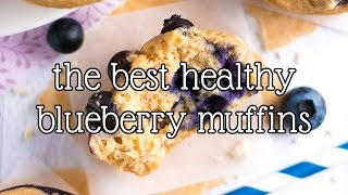 The Best Healthy Blueberry Muffins | Amy's Healthy Baking