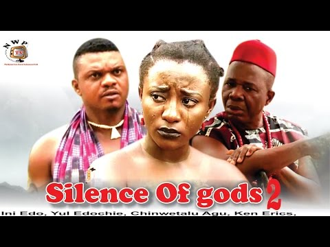 Silence Of The gods 2   - Nigerian Nollywood Movie