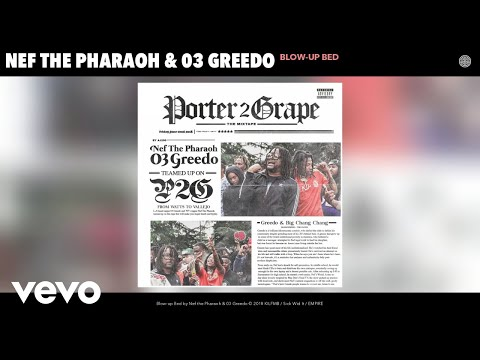 Nef the Pharaoh - Blow-up Bed (Audio)