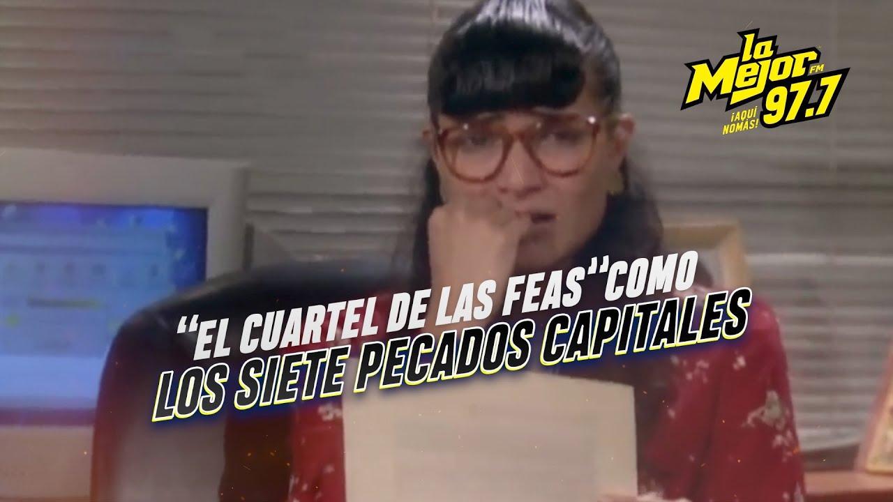 """""""El Cuartel de las Feas"""" como los 7 Pecados Capitales"""