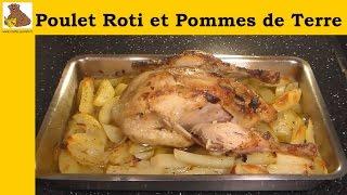 Le poulet roti et pommes de terre