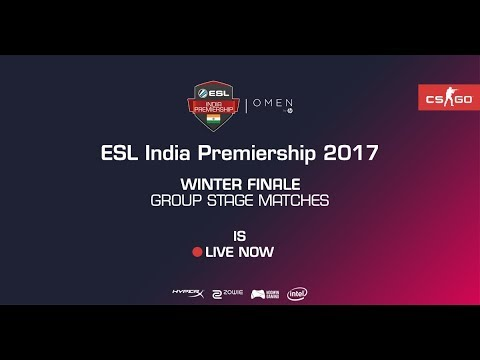 Omen By Hp | ESL India Premiership 2017 | Winter Season LAN | Semi finals | Day 2