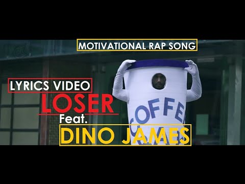 LOSER ft. DINO JAMES | LYRICS VIDEO