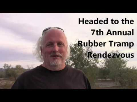 Headed to the 7th Annual Rubber Tramp Rendezvous in Quartzsite