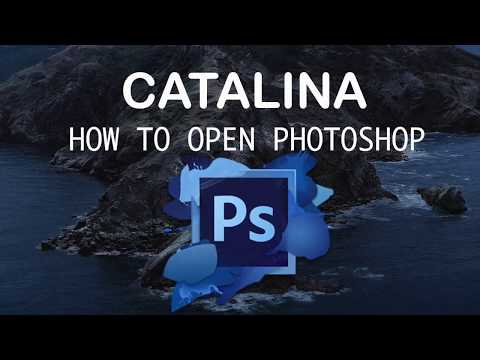 How To OPEN PhotoShop In Catalina 10.15 Get It To Work After Upgrade MacOS