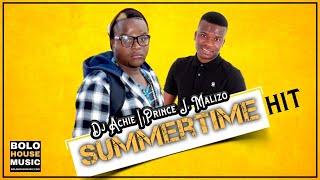 DJ Archie x Prince J.Malizo - Summertime (New Hit 2020)