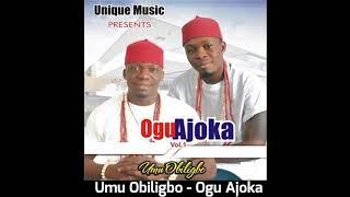 Umu Obiligbo - Ogu Ajoka (Audio)