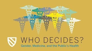 Who Decides?: Defining Health || Radcliffe Institute