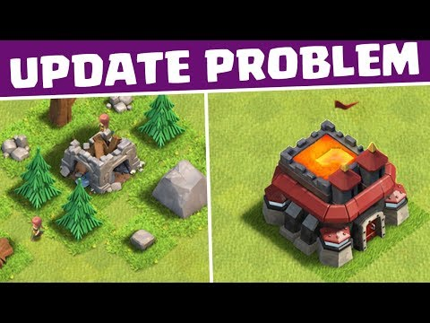 DAS CLASH OF CLANS UPDATE PROBLEM