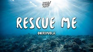 OneRepublic Rescue Me