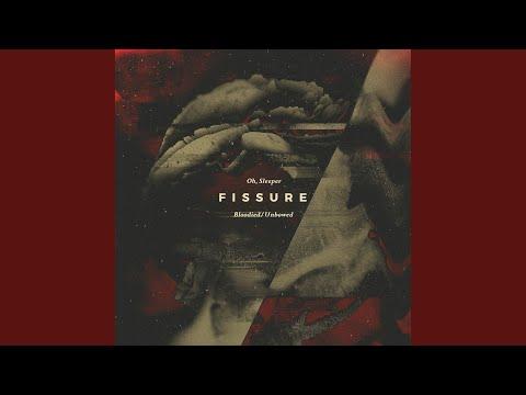 Oh, Sleeper – Fissure