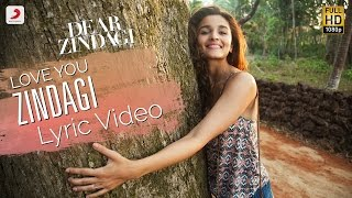 Love You Zindagi – Official Lyric Video | Gauri S | Alia | Shah Rukh | Ami …