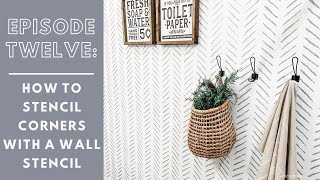 How To Stencil Around Corners & Edges Like a Professional!