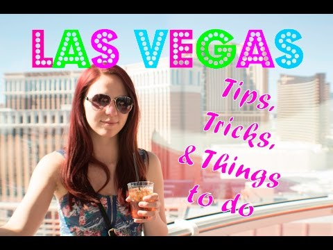 Las vegas tips tricks and things to do