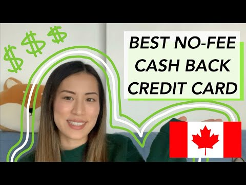 Best No-Fee Cash Back Credit Cards In Canada | July 2020