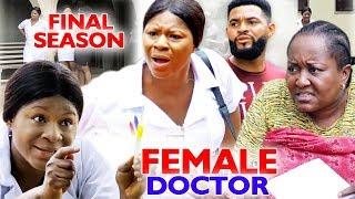Female Doctor FINAL Season 78 - NEW MOVIE Destiny Etiko  Ebele Okaro 2019 Latest Nigerian Movie