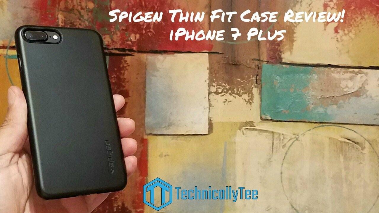 premium selection 4cac2 b227a iPhone 7 Plus Spigen Thin Fit Case Review!