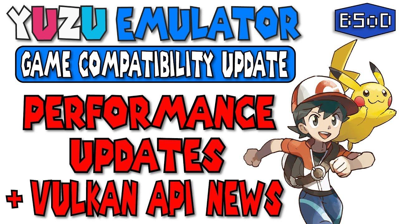 Yuzu Emulator | Vulkan API News , Performance & Compatibility Upgrades &  MORE