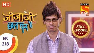 Jijaji Chhat Per Hai - Ep 218 - Full Episode - 5th November, 2018