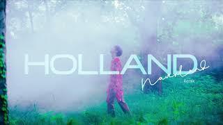 HOLLAND - 'Neverland' REMIX (Audio)