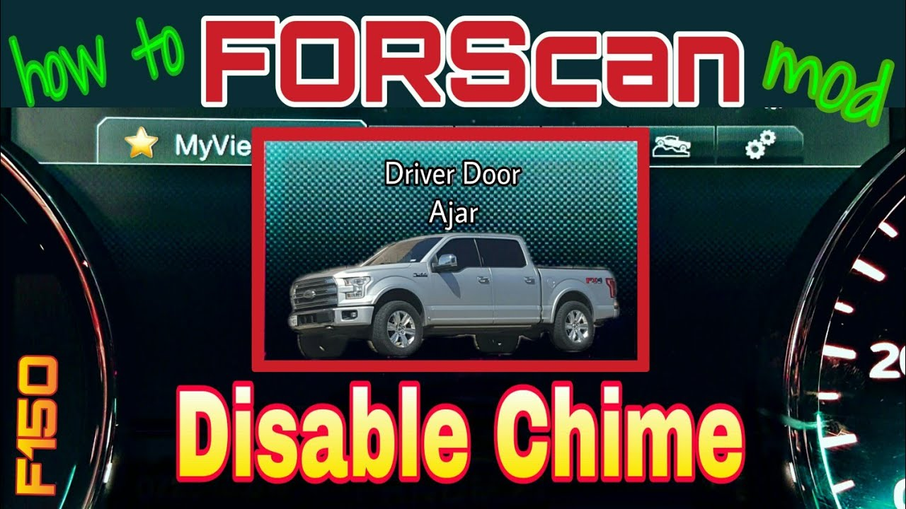 FORScan how to disable open door ajar chime on ford f150