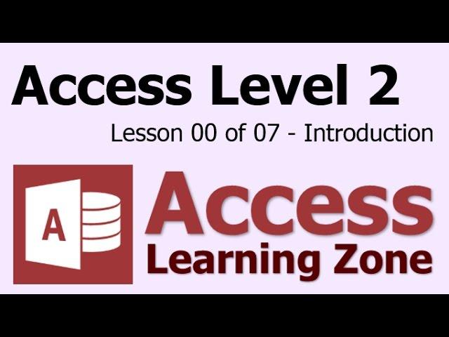 Microsoft Access Level 2