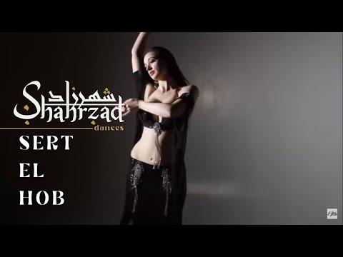 Shahrzad Belly dance to Sert El Hob