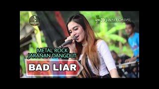 Download Lagu BAD LIAR🇮🇩[ METAL KOPLO DANGDUT ROCK ] HQ full bass 🇲🇨 mp3