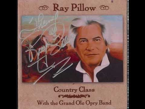 Ray Pillow  - This Ain't No Sad Country Song