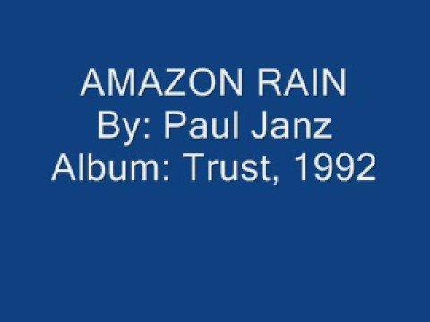 Paul Janz  Amazon Rain Audio