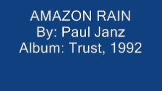 Watch Paul Janz Amazon Rain video
