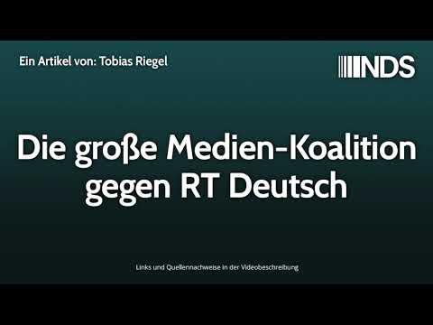 Die große Medien Koalition gegen RT Deutsch | Tobias Riegel