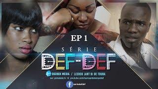 Série Def Def - Episode 1