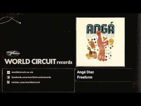 Angá Diaz - Freeform