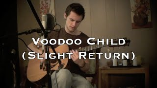 Download Voodoo Child (Slight Return) - Jimi Hendrix (acoustic cover) Mp3 and Videos