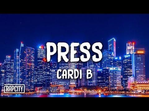 Cardi B – Press (Lyrics)