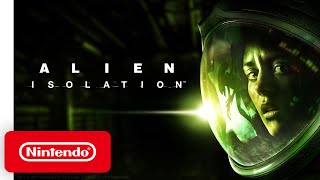 Alien: Isolation - Launch Trailer - Nintendo Switch
