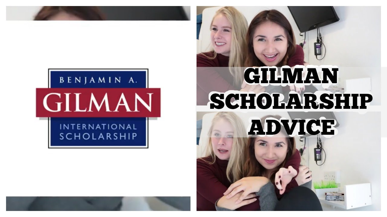 things to know about the gilman scholarship advice tips