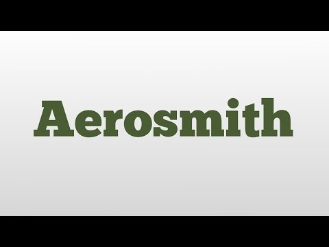 Aerosmith meaning and pronunciation