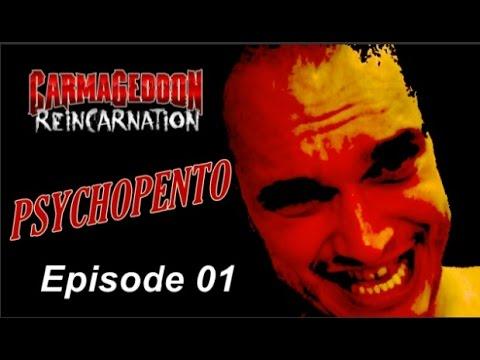 PSYCHOPENTO [Ep01] Panique Electrique ! Carmageddon Reincarnation